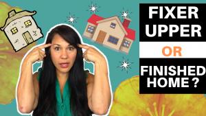 Fixer Upper vs Turn Key Home