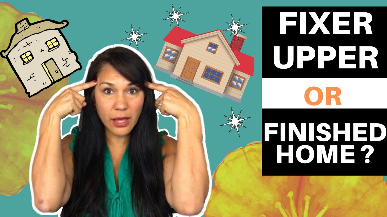 Fixer Upper vs Turn Key Home