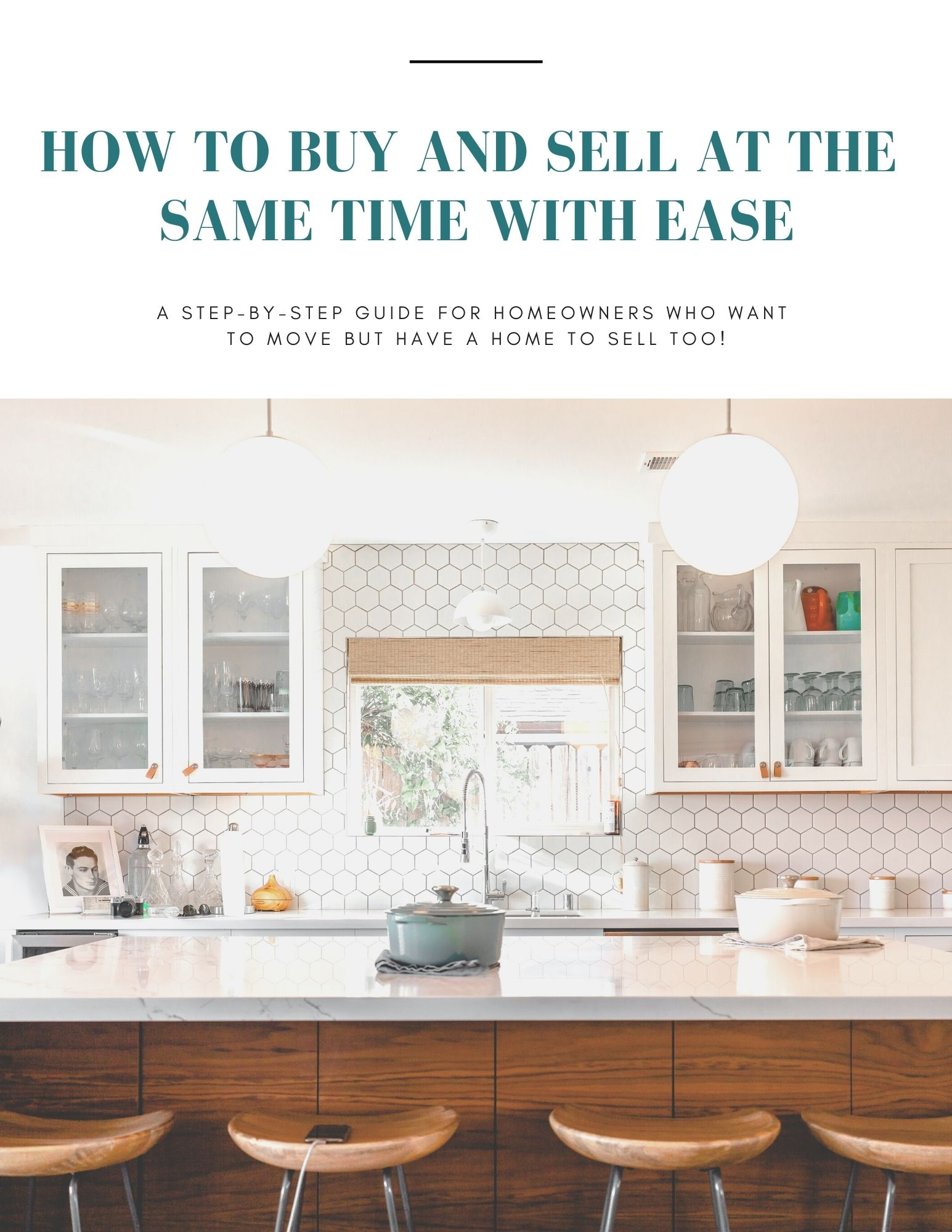Guide how to buy and sell your home at the same time